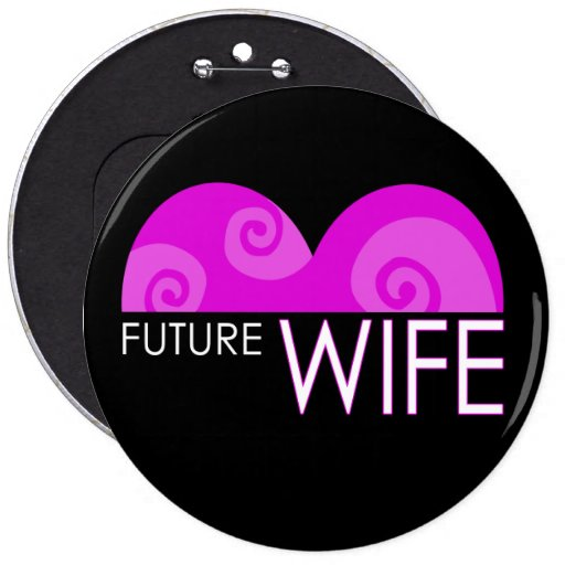 "Pink Heart ""Future Wife"" Bachelorette Button"