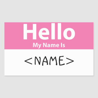 Pink Hello My Name is, <NAME> Rectangular Sticker