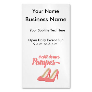 Pink High Heels Funny French Expression Magnetic Business Cards