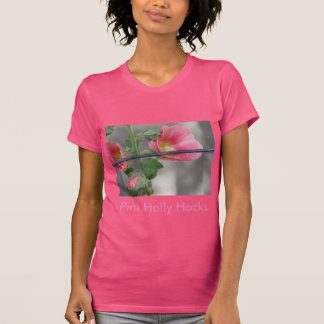 Pink Hollyhocks T-Shirt