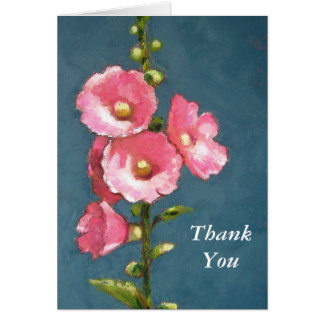 PINK HOLLYHOCKS, ThankYou Card
