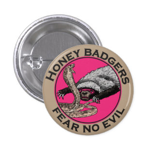Pink Honey Badgers 'fear no evil' 3 Cm Round Badge