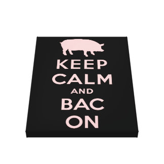 Pink keep calm and bacon gallery wrapped canvas