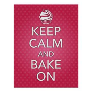 Pink Keep Calm and Bake On Poster