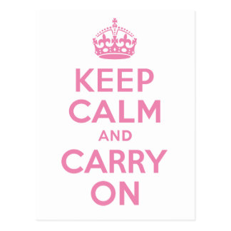 Pink Keep Calm And Carry On Postcard