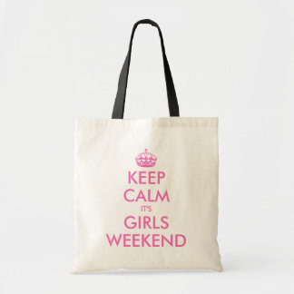 Pink keep calm it's girls weekend tote bag