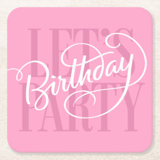 PINK LET'S BIRTHDAY PARTY   COASTER SQUARE PAPER COASTER