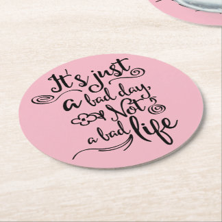 Pink Life, Attitude, Success Goals Dreams Quote Round Paper Coaster