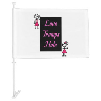 Pink Love Trumps Hate Stick figures Car Flag