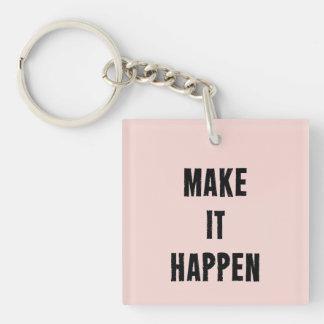 Pink Make It Happen Inspirational Key Ring