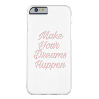 Pink Make your dreams happen iPhone cases
