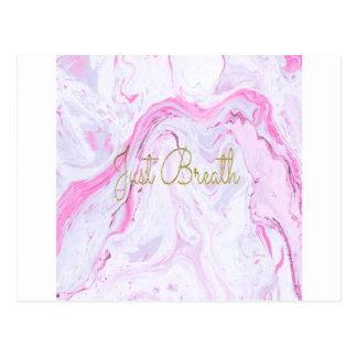 Pink Marble Just breathe design Postcard