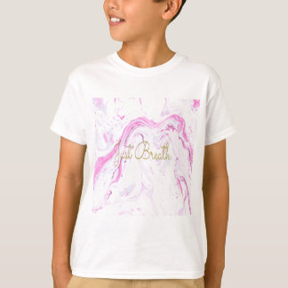 Pink Marble Just breathe design T-Shirt