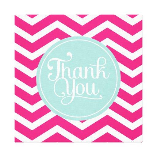 Pink Mint Teal Thank You Chevrons Canvas Prints