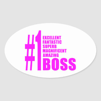Pink Modern Bosses : Number One Boss Oval Sticker