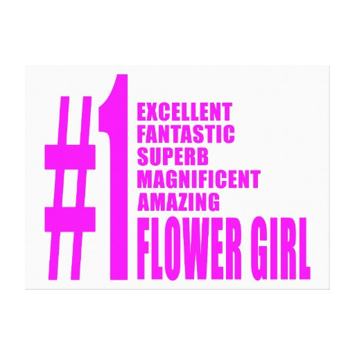 Pink Modern Flower Girls : Number One Flower Girl Stretched Canvas Print