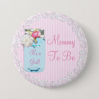 Pink Mommy to be Mason Jar Rustic Shabby Button