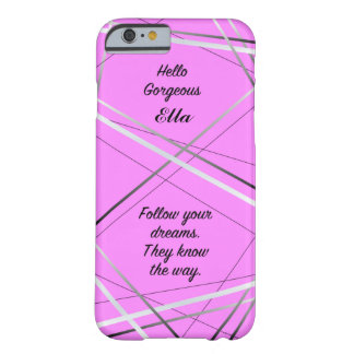 Pink, motivational, customisable iPhone case Barely There iPhone 6 Case