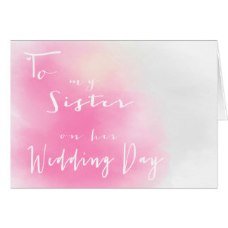 Pink Ombre - To My Sister On Her Wedding Day Card