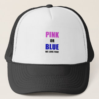 Pink or Blue We Love You Trucker Hat