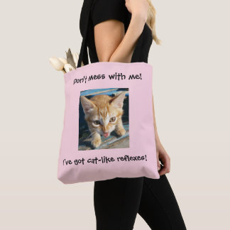 "Pink Orange Cat ""Don't mess with me!"" Tote Bag"