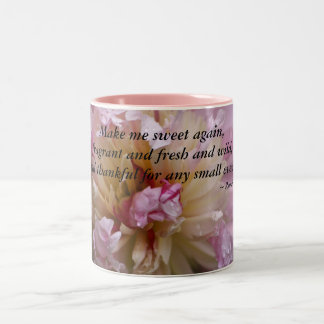 Pink Peony...Make me sweet again Two-Tone Coffee Mug