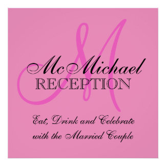 Pink Personalized Wedding Reception Sign Poster