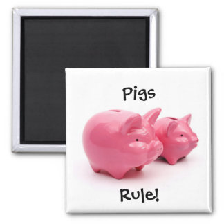 Pink Pigs Rule! Square Magnet