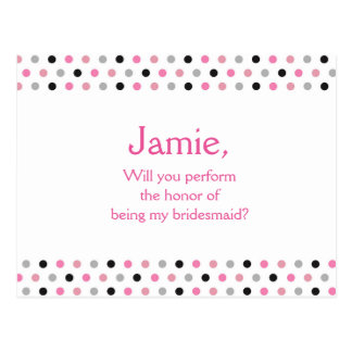 Pink polka dot be my bridesmaid invitation postcard