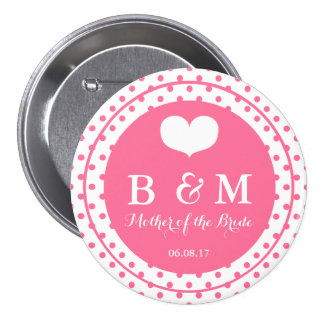 Pink Polkadots, Mother of the Bride Wedding Button