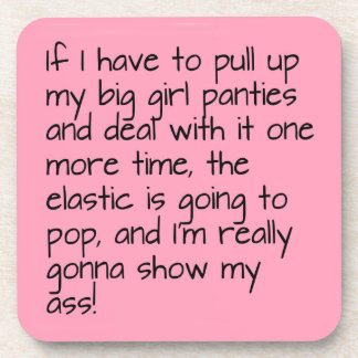 Pink Put on Big Girl Panties Words Entertaining Drink Coasters
