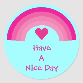 Pink Rainbow & Heart Have A Nice Day Stickers