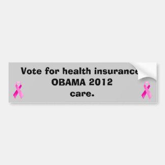 Pink Ribbon Care Bumper sticker/Obama 2012 Bumper Sticker