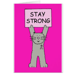 Pink Ribbon stay strong cat. Card
