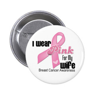Pink Ribbon Wife Breast Cancer Buttons