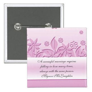 Pink Romantic Garden Quotes Button Pinback Button