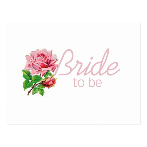Pink Rose Bride to Be tshirts and Gifts Post Cards
