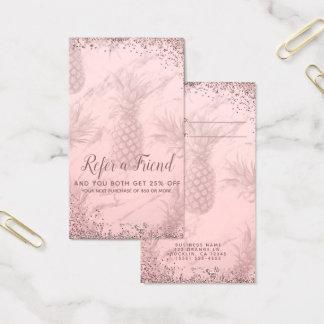 Pink Rose Gold Glitter Pineapple Refer a Friend Business Card