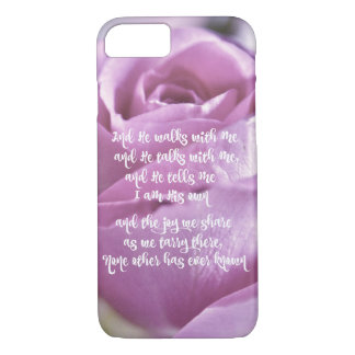 Pink Rose: He Walks with Me and Talks iPhone 8/7 Case