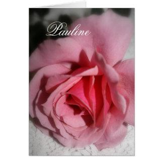 Pink Rose Pauline Name Greeting Card