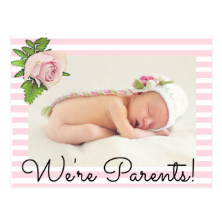 Pink Rose We're Parents Baby Birth Announcement Postcard