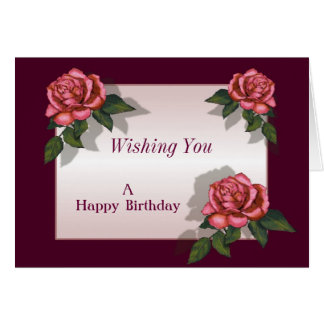 Pink Roses: Deep Pink Border: Birthday or Other Card