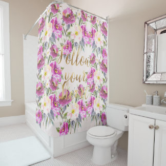 Pink Roses Floral Gold Follow Your Heart Shower Curtain