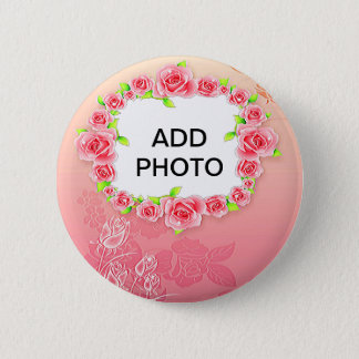 Pink Roses Valentine Add Your Photo 6 Cm Round Badge