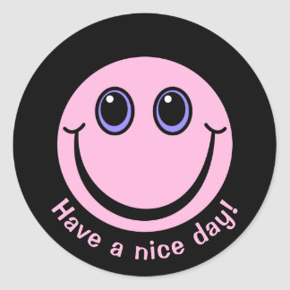 Pink Smiley Face Have a nice day Classic Round Sticker