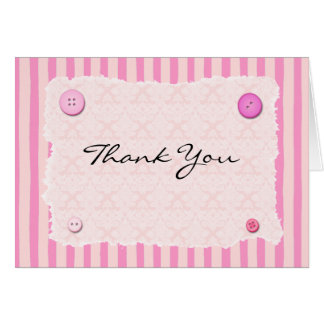 Pink Stripe Brocade ButtonThank you Greeting Cards