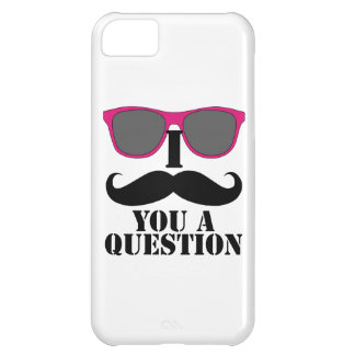 Pink Sunglasses and I Moustache You a Question iPhone 5C Cases