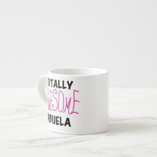 Pink Totally Awesome Abuela Gifts Espresso Mug