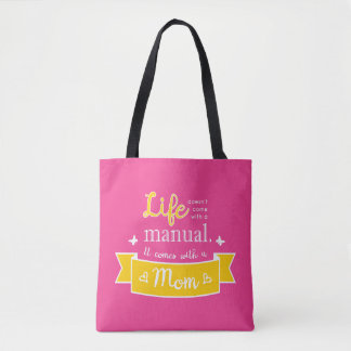 Pink Tote with a Quote for Mom