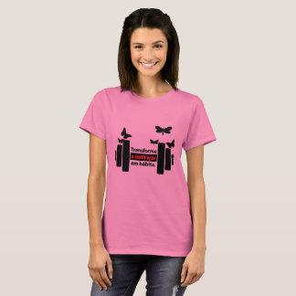 pink transforms motivation into habit T-Shirt